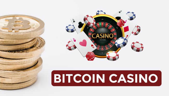 Bitcoin and casino