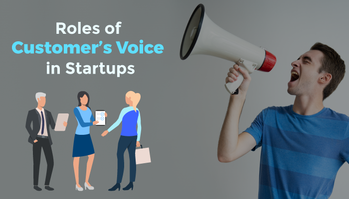 roles of customers voice for startup