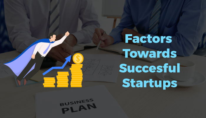 factors towards successful startups
