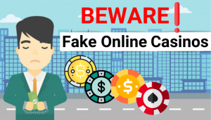 Fake online casinos