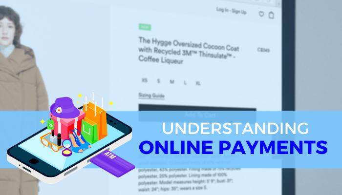Understanding online payment