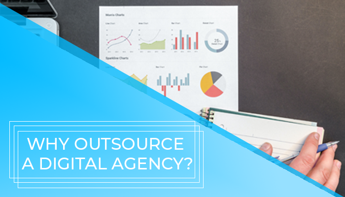 Reasons why your business needs to outsource a digital marketing agency