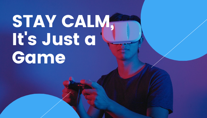 How to stay calm while playing online games